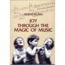 Kokas Klára: Öröm a zene mágiáján keresztül